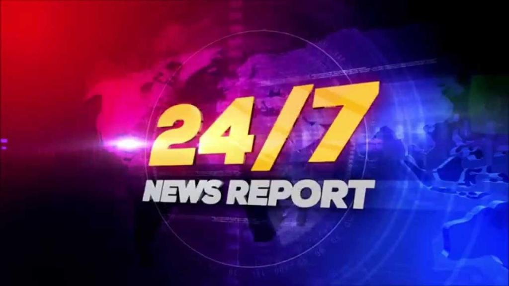 24-7 news report